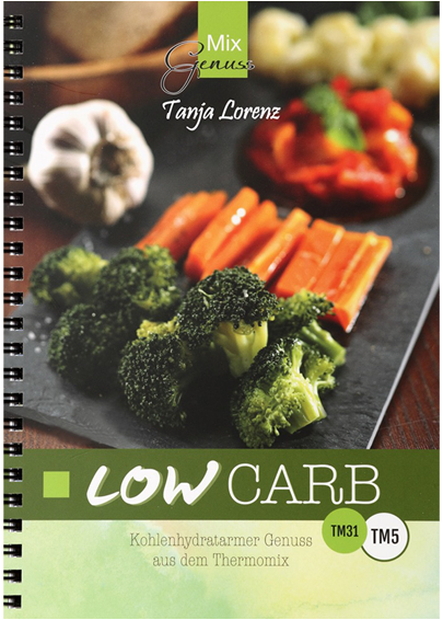 Tanja Lorenz: Mix Genuss LOW CARB