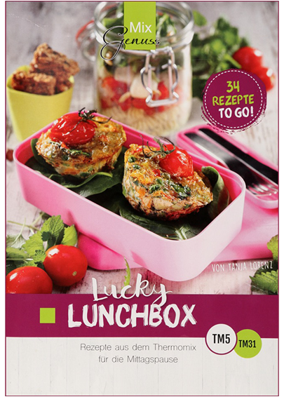 Tanja Lorenz: Mix Genuss LUCKY LUNCHBOX